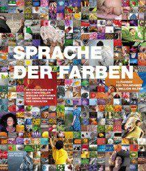 Umfangreichste wissenschaftliche Untersuchung weltweit zu den Wirkungen von Farben auf das Erleben und Verhalten des Menschen